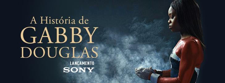 blog-gaby_v1-1-1 A História de Gabby Douglas chega hoje ao Univer Vídeo!