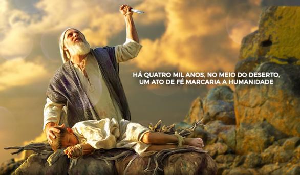 """""""Abraão, o pai da fé"""" é a nossa dica para o 17º Dia do Jejum de Daniel"""