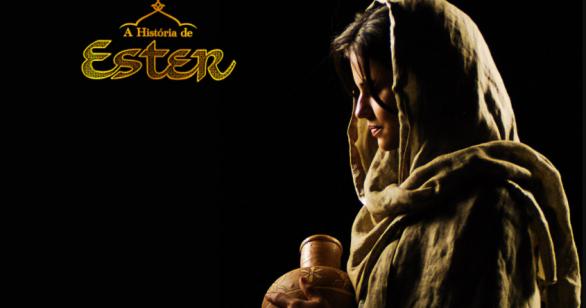 A História de Ester, um exemplo de fé e coragem para você assistir neste 5º Dia do Jejum de Daniel