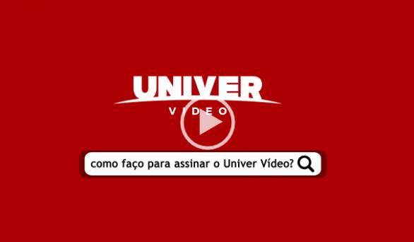 Não sabe como assinar o Univer Vídeo?