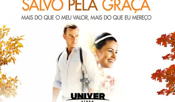 Novo filme do Univer Vídeo: Salvo pela Graça