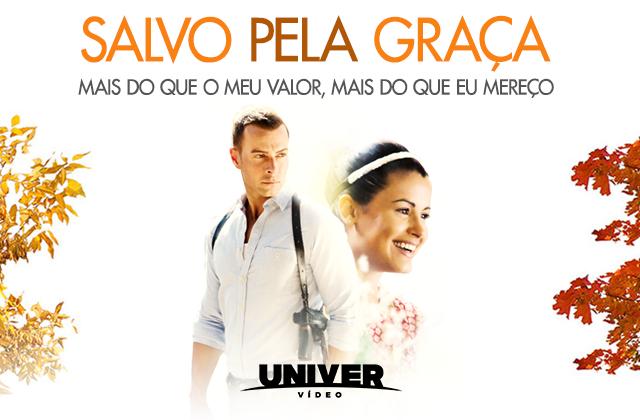 salvo-pela-graça_2017_10_26 Novo filme do Univer Vídeo: Salvo pela Graça