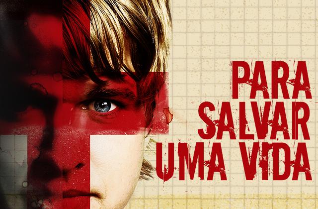 """640x420-univer-14 A dica deste 14º Dia do Jejum de Daniel é o filme: """"Para Salvar uma Vida"""""""