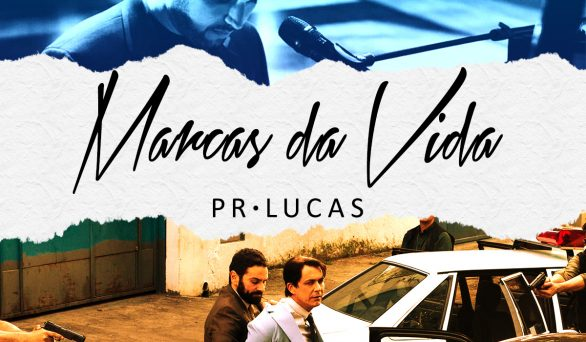 Marcas da Vida – trilha sonora do filme Nada a Perder