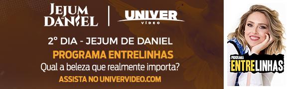 580x180-EMAIL 2º Dia do Jejum de Daniel no Univer Vídeo