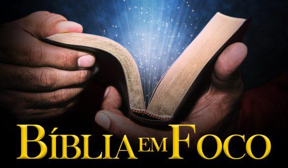 8° Dia do Jejum de Daniel: Bíblia em Foco