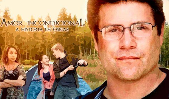 Filme: Amor incondicional – A história de Oséias