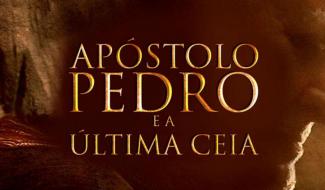 Assista ao filme Apóstolo Pedro e a última ceia no Univer Video
