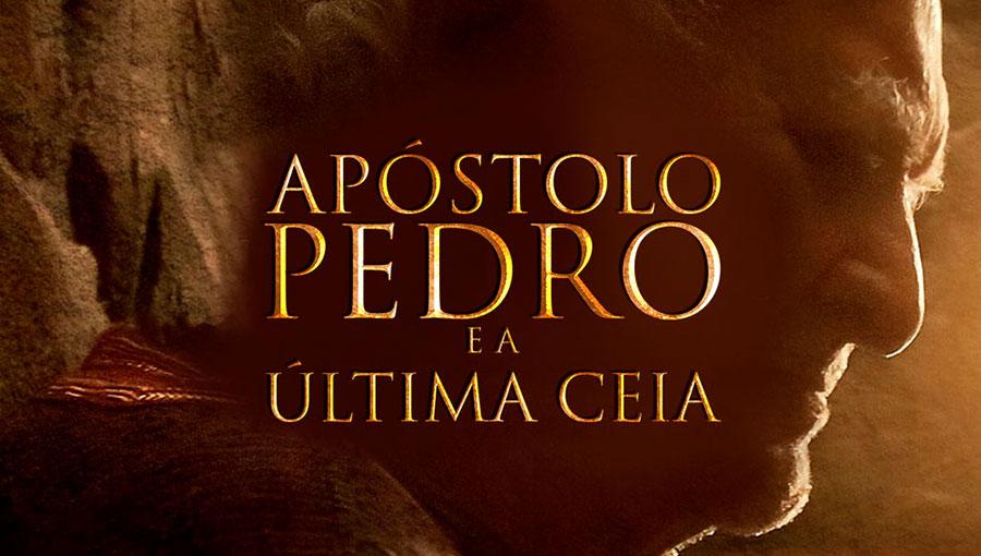 univer-thumb_apostolo-pedro-e-a-ultima-ceia_pt-1 Filme: Apóstolo Pedro e a última ceia
