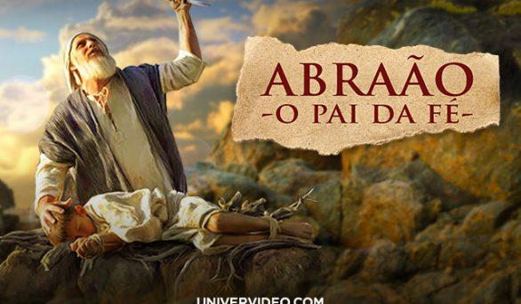 Abraão, o pai da fé