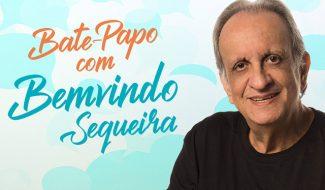 Bate-Papo com Bemvindo Sequeira