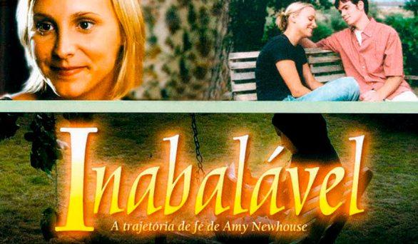 Filme: Inabalável – A trajetória de Fé de Amy Newhouse