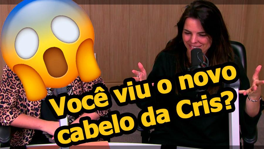 cabelodacris-1 Você viu o cabelo novo da Cris Cardoso???