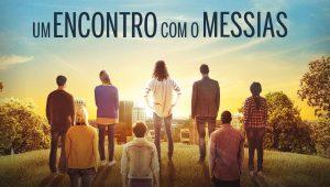 Filme Um Encontro com o Messias