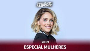 Escola do Amor Responde - Especial Mulheres - Temporada 1 - Nanda Bezerra