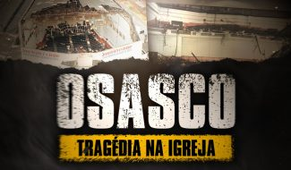 Osasco: Tragédia na igreja