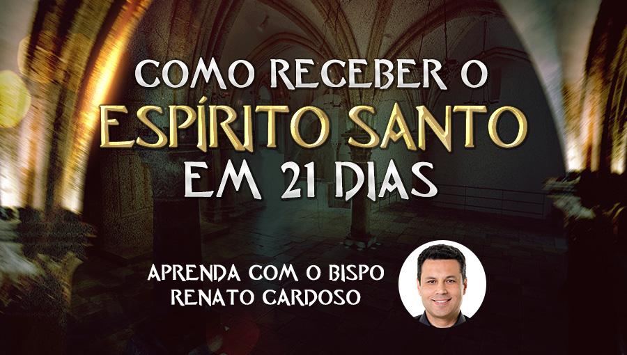 como-receber-o-es-em-21-dias-2 21 dias agradando ao Espírito Santo: 1º dia