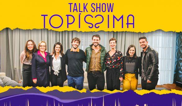 Talk Show da Novela Topíssima no Univer Vídeo