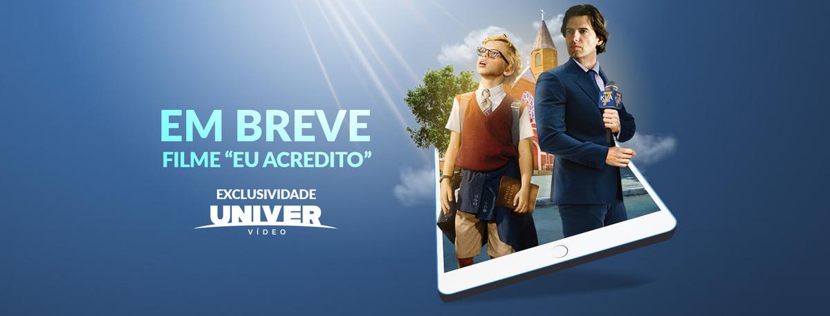 """facebook-capa Filme """"Eu Acredito"""". Próximo lançamento no Univer Vídeo"""
