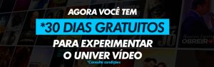 30 dias gratis univer video