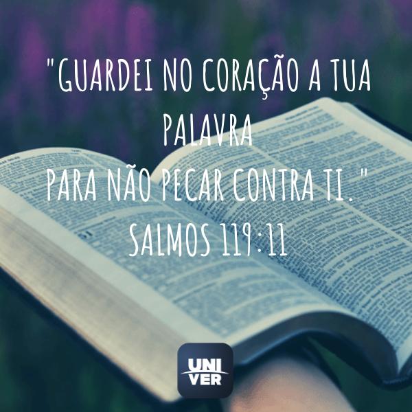 Versículos - Salmos 119:11 - Univer Vídeo
