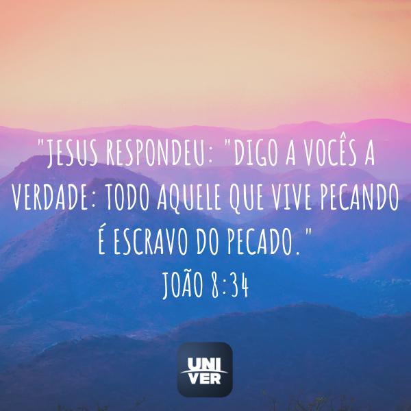 João 8:34 - A Promessa Tetelestai -  Univer Vídeo
