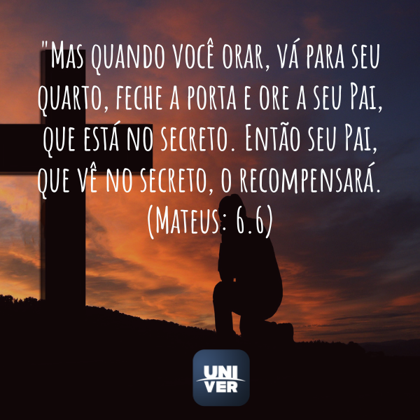 Mateus 6:6 - Jejum de Daniel 2021 - Univer Vídeo
