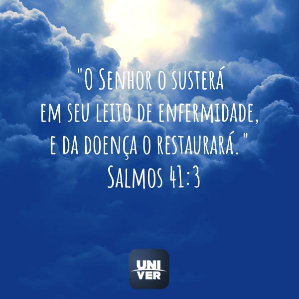 Salmos 41:3 - Univer Vídeo - Cura