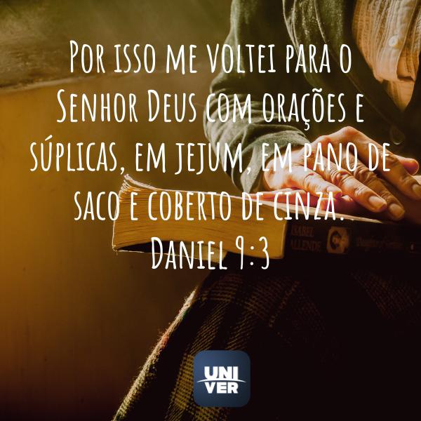 Daniel 9:3 - Jejum de Daniel 20221 - Univer Vídeo