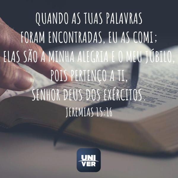 Versículos - Jeremias 15:16 - Univer Vídeo