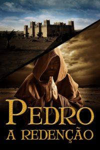 Pedro - A redenção - Univer Vídeo - jejum de Daniel