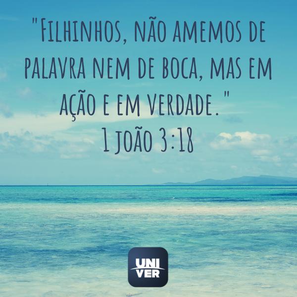 1 João 3:18 - Univer Vídeo