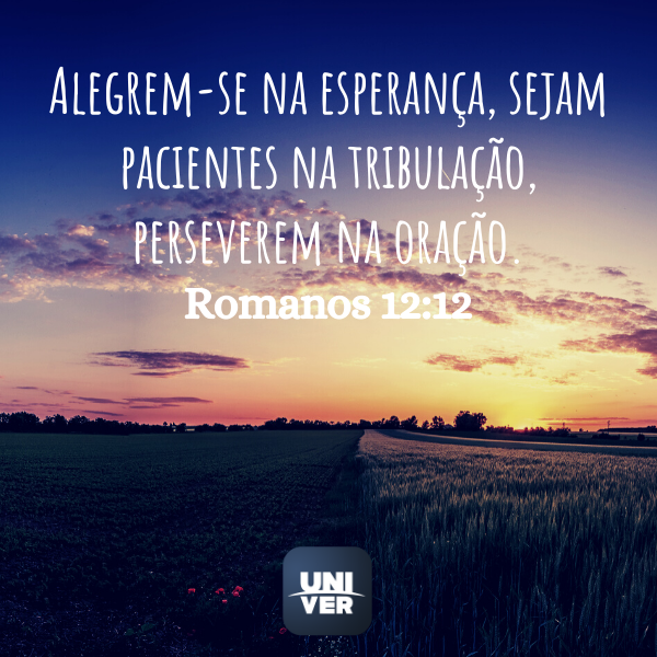 Romanos 12:12- Jejum de Daniel - Univer Vídeo