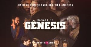 Casais de Gênesis - terapia do amor - Univer Vídeo - Jejum de Daniel