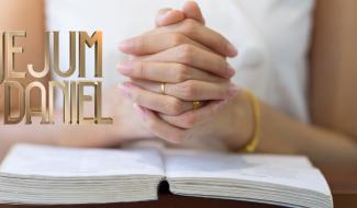 7 motivos para continuar no Jejum de Daniel