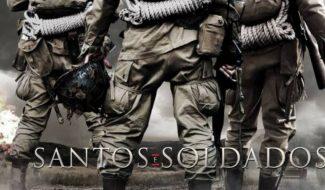 Filme Santos e Soldados: lançamento no Univer