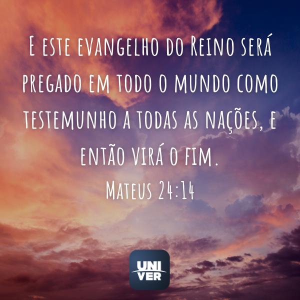 Mateus 24:14 - Univer Vídeo - Fim dos Tempos
