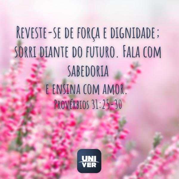 Provérbios 31:25-30 - Univer Vídeo