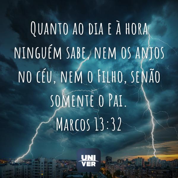 Marcos 13:32 - Univer Vídeo - Fim dos Tempos