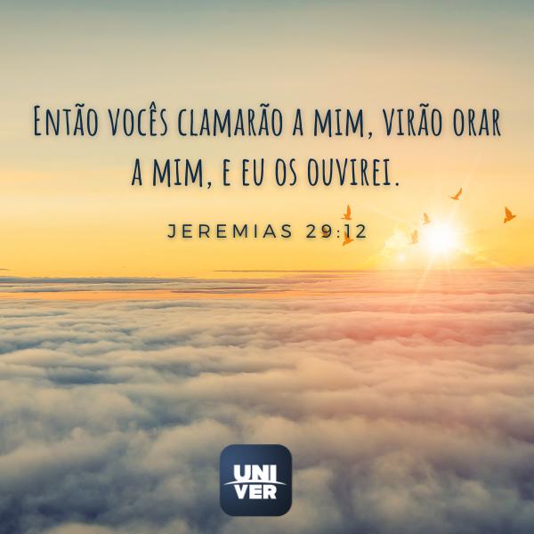 Jeremias 29:12 - Univer Vídeo