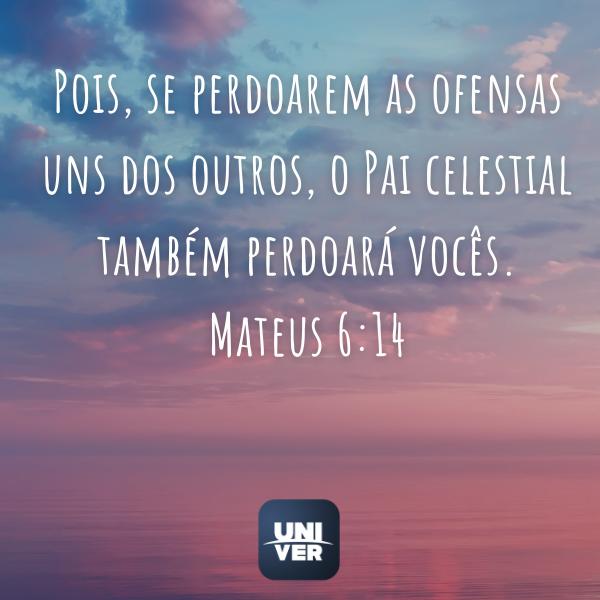 Mateus 6:14 - Univer Vìdeo