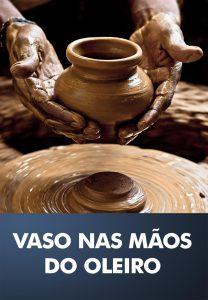 Reunião de Obreiros - Vaso nas mãos do oleiro