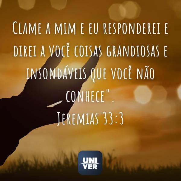 Jeremias 33:3 - Univer Vídeo - Ouvir a voz de Deus