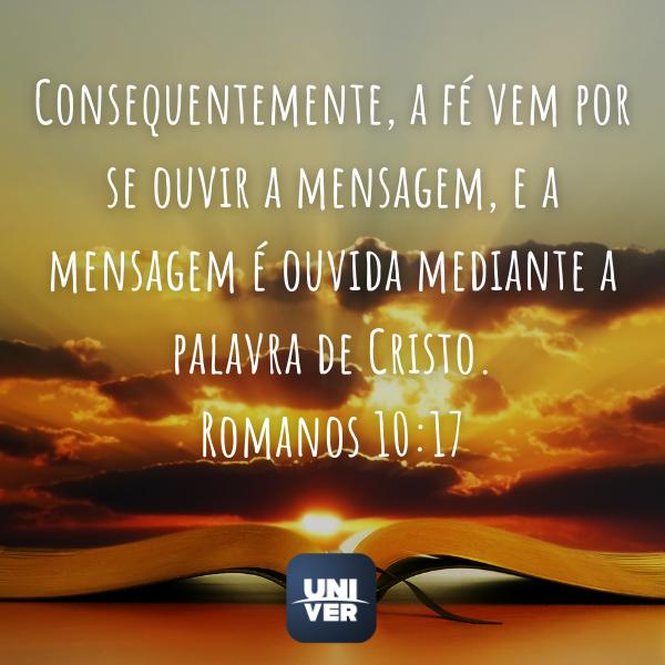 Romanos 10:17 - Univer Vídeo - Ouvir a voz de Deus