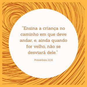Provérbios 22.6